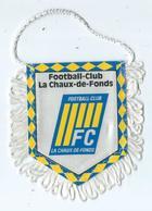 Fanion Football L'équipe Du Club La Chaux De Fonds - Apparel, Souvenirs & Other