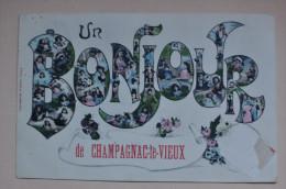 CHAMPAGNAC LE VIEUX - Un Bonjour De Champagnac Le Vieux - Autres Communes