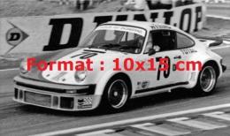 Reproduction D'une Photographie D'une Porsche 934 Aux 24 Heures Du Mans De 1976 - Reproductions