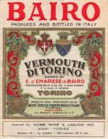 """04365 """"VERMOUTH DI TORINO BAIRO - E. D'EMARESE IN BAIRO"""" ETICHETTA ORIGINALE - Labels"""