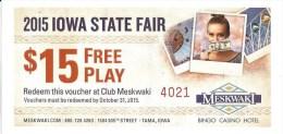 Meskwaki Casino Tama IA - $15 Free Play Coupon From 2015 Iowa State Fair - Advertising