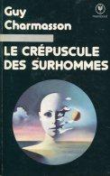 Marabout   Le Crepuscule Des Surhommes - Marabout SF