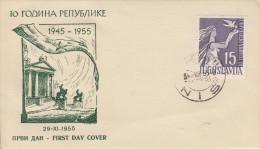 Enveloppe  1er  Jour   YOUGOSLAVIE    10éme  Anniversaire  De  La  République   1955 - FDC