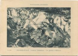 Paysages Suisses - Grindelwald - Unterer Gletscher - Le Glacier Inférieur - Edition Comptoir De Phototypie Neuchatel No. - BE Berne