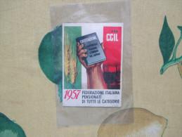 1957 TESSERA C.G.I.L. Federazione Italiana Pesnionati Di Tutte Le Categorie  Prezzo Tessera L.60 - Documents Historiques