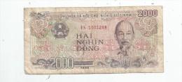 Billet , VIET - NAM , 2000 Dong , HAI NGHIN DONG , 1988 - Viêt-Nam