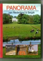 Panorama Van Nederland En België, Foto's In Kleur En Pentekeningen - Aardrijkskunde