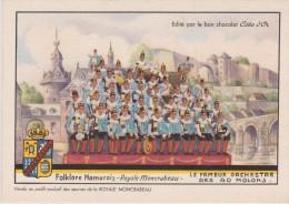 Cpa Folklore Namurois. Royale Moncrabeau. Orchestre Des 40 Molons. Edité Par Le Bon Chocolat Côte D'Or - Namur
