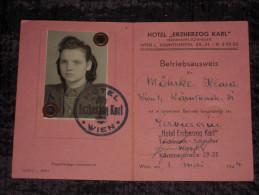 Germany Osterreich WW2 Ausweis - Betriebausweis 1.5.1944 Employée Kellnerin Hotel Erzherzog Karl - Wien Autriche - TTBE - Documents
