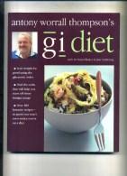 - GI DIET . A. W. THOMPSONS . K. CATHIE LTD  2005 . - Cuisine, Plats Et Vins