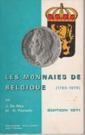 Les Monnaies De Belgique (1790-1970) Par J. De Mey Et G. Pauwels - Livres, BD, Revues