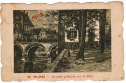 Mechelen, Malines; Le Pont Gothique Sur La Dyle (pk24989) - Mechelen