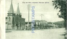 22315 CHILE VIÑA DEL MAR REGION VALPARAISO AVENIDA LIBERTAD E IGLESIA CHURCH POSTAL POSTCARD - Chile