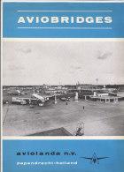 PES^439 - AVIAZIONE - COVER PICTURE AVIOBRIDGES - Aviolanda N.v. Papendrecht-Holland - SCHIPHOL AIRPORT - Aviazione Commerciale