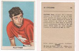 Le Cyclisme - PLATTNER Oscar (Suisse) ( 82162) - Cyclisme
