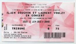Concert Alain Souchon Et Laurent Voulzy - 11 Juin 2015 Au Zénith De Toulouse (31) - Tickets De Concerts