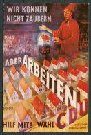 Germany RCDS Plakatserie Bundestagswahl 1949 CDU Archiv Bonn Arbeiten Postcard - Satirical