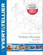 Catalogue Des Timbresd'Europe Volume 4 Edition 2016 De Pologne à Russie - Cataloghi