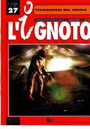 X VIAGGIATORI DEL COSMO  MONOGRAFIA L'IGNOTOAA.VV.HOBBY & WORK - Libri, Riviste, Fumetti