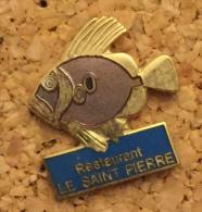ANIMAUX POISSON  RESTAURANT LE ST PIERRE - Animals