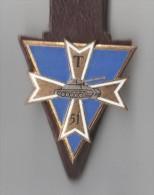 INSIGNE  51° BATAILLON DE TRANSMISSIONS DE LA 1° DB - DRAGO PARIS G 1759 - Army