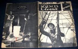 SCIENCES ET AVENIR. 1949. 034. LE FORAGE DES PUITS DE PETROLE. METALLURGIE DES ALLIAGES LEGERS - Livres, BD, Revues