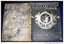 SCIENCES ET AVENIR. 1951. 054. APRES LE MUR DU SON&hellip  LE MUR DE CHALEUR. GROTTE DE JUC D' AUDOUBERT - Science