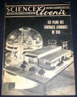 SCIENCES ET AVENIR. 1955. 104. LES PLANS DES CENTRALES ATOMIQUES DE 1956. INSECTES MEMBRACIDES - Science