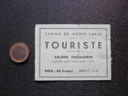 CASINO DE MONTE-CARLO 21 SEPT 1951 - Salons Ordinaires (Valable Pour Une Seule Visite) - Tickets - Entradas