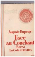 Face Au Couchant, Brest, La Côte Et Les Iles Dupouy Auguste Mathurin Meheut - Bretagne