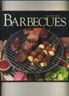 - BARBECUES . BOOK CLUB ASSOCIATES . LONDON 1984 . - Cooking, Food, Wine