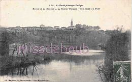 24 - LA ROCHE CHALAIS -   Vue Prise Du Pont - 1908 - 2 Scans - France