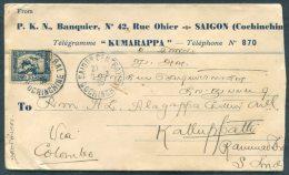 1935 Saigon P.K.N. Banquier Cover -  Kalluppathi, Karaikudi India Via Colombo - Covers & Documents