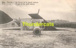 CPA  KNOCKE UN CANON DE LA GRANDE BATTERIE - Guerre 1914-18
