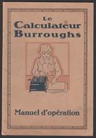 Manuel D´opération - Le Calculateur Burroughs - Fasicule De 19 Pages - Ohne Zuordnung