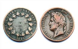 5 Centimes 1841 A (Paris) Colonies Francaises (Frappé Pour La Guadeloupe). Louis Philippe I°. Bronze - Colonie