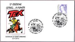 5º EDICION GODEG... A FUMETTI. TEX. Godega Di Sant´Urbano, Treviso, 2012
