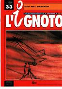 UFO    UFO NEL PASSATO  MONOGRAFIA L'IGNOTO    AA.VV.    HOBBY & WORK - Libri, Riviste, Fumetti