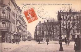 SAINT ETIENNE 42 - Place Badouillière Et Rue Gambetta - CPA - Loire - Saint Etienne