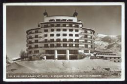 COLLE DEL SETRIERES - TORINO -  1934 - IL GRANDE ALBERGO PRINCIPI DI PIEMONTE  (P5) - Non Classificati