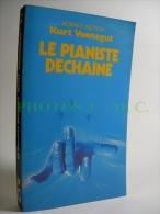 LE PIANISTE DECHAINE - Presses Pocket