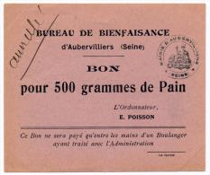 AUBERVILLIERS // BUREAU De BIENFAISANCE // Bon Pour 500 Grammes De Pain - Bons & Nécessité