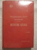 Médecine Légale Et Médecin Légiste – édition 1935 - Curiosa - Sciences