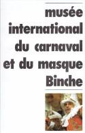 """Dépliant Du Musée Du Masque à Binche édité Pour L'exposition Temporaire """"Carnaval De Venise"""" De 1993/94 - Dépliants Touristiques"""