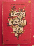 Almanach Vermot 1956. Reliure Brochée. 208 Pages. Gravures, Publicités, Humour, - Humour