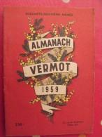 Almanach Vermot 1959. Reliure Brochée. 208 Pages. Gravures, Publicités, Humour, - Humour