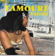 Tauhiti 45t. EP *tamouré Tahiti* - Musiche Del Mondo