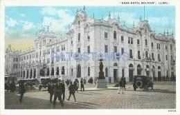 22622 PERU LIMA GRAN HOTEL BOLIVAR & TRANVIA TRAMWAY POSTAL POSTCARD - Peru