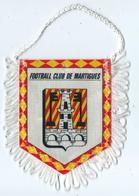 Fanion Football Martigues Football Club - Habillement, Souvenirs & Autres