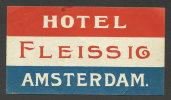 Etiquette Valise Hotel Fleissig Amsterdam Pays-Bas Luggage Label Netherlands - Etiquettes D'hotels